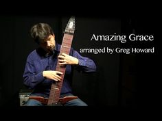 Amazing Grace on the Chapman Stick - Greg Howard - YouTube