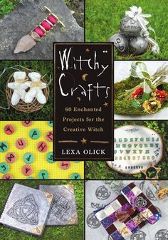 Witchy Crafts, by Lexa Olick