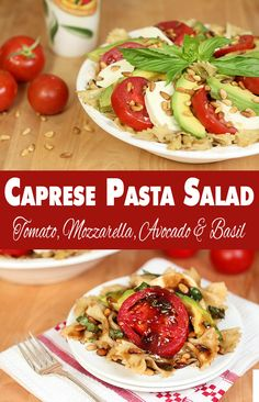 Avocado, Tomato, Mozzarella and Basil Pasta with a Balsamic Vinaigrette