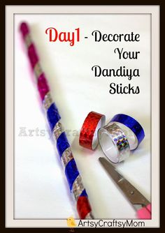 "Artsy Craftsy Mom: Celebrate the Indian festival Navratri - Make your own dandiya sticks.  Navratri is a very important  festival in the western states of Gujarat, Maharashtra, and Karnataka in India during which the traditional dance of Gujarat called ""Garba"" is widely performed - Typically a dance with 2 decorated wooden sticks."