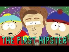 SOUTH PARK Fan Fiction - Doctor Who Parody - The First Hipster - YouTube