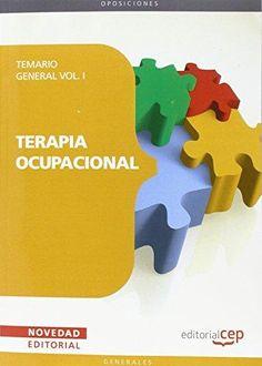 Terapia ocupacional : temario general/  coordinadora de la obra, Amelia Trampal Vinuesa ; autores, Patricia Inmaculada Ocaña ...[et al.]