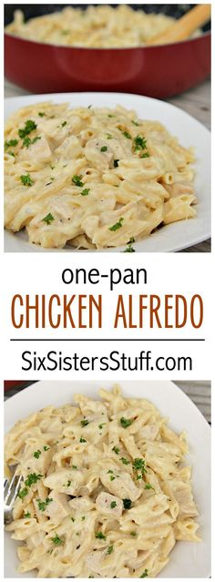One-Pan Cheesy Chicken Alfredo on SixSistersStuff.com | Creamy, warm and delicious dinner the whole family will love!