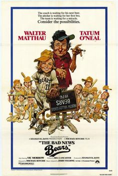 The Bad News Bears (1976) starring Walter Matthau, Tatum O'Neal, Vic Morrow
