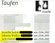 Kirchenzeitschrift aus Leverkusen Die Eltern stehen wohl auf reichlich Alkohol  Jennifer JackieJohnnie WalkerJack Daniel