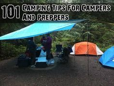 101 Camping Tips For Campers And Preppers