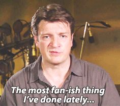The most fan-ish Nathan Fillion has done lately... - PandaWhale