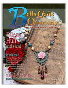 Bella Crafts Quarterly Summer 2015 FREE Issue | @bellacraftsq
