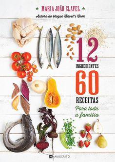 12 Ingredientes 60 Receitas para Toda a Família, Clavel's Cook