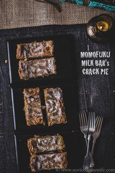 Momofuku Milk Bar's Crack Pie by the Novice Housewife