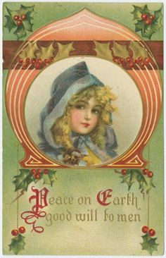Peace on earth, good will to men. #vintage #Christmas #cards