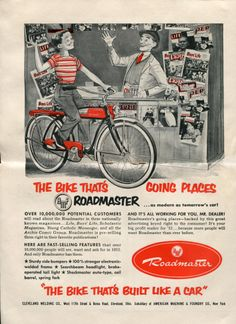Roadmaster Luxury liner Ad - The Bicycle Journal - Sept 1952 Retro Advertising, Vintage Advertisements, Vintage Ads, Retro Ads, Old Bicycle, Old Bikes, Bicycle News, Cycling Quotes, Cycling Art