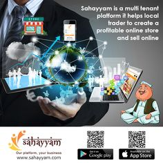 Sahayyam is a multi tenant platform, which helps local traders to create online store and sell online