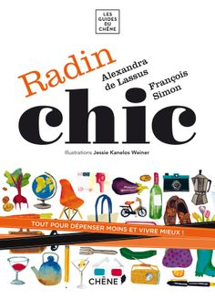 Radin chic, François Simon, Les guides du Chêne