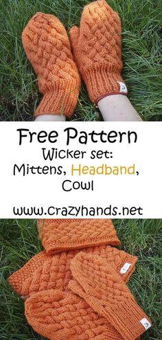 Knit Mittens Free Knit Pattern: Wicker knitting set: knitted mitten, headband and cowl patter. Easy Knitting, Knitting Patterns Free, Loom Knitting, Knitting Stitches, Knitting Socks, Knit Cowl Patterns, Knitting Machine, Hat Patterns, Stitch Patterns