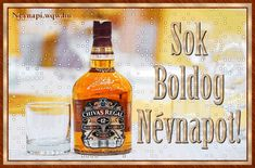 Képeslap férfiaknak névnapra, Chivas Regal skót whiskyvel. Beer Bottle, Whiskey Bottle, Happy Name Day, Scotch Whisky, Happy Birthday, Humor, Drinks, Foods, Saint Name Day