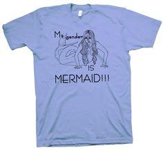My Gender is Mermaid T-Shirt, Lgbt Lgbtpride Tee Pride Love No Gender - T-Shirts Science Tees, Geeks, Funny Cute, Cotton Tee, Lgbt, Nerdy, Pride, Gender, Mermaid