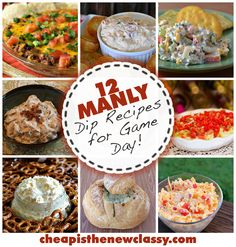 12 Manly Game Day Dip Recipes | Cheap Is The New Classy