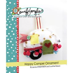 Happy Camper Ornament Sewing Kit from Jennifer Jangles