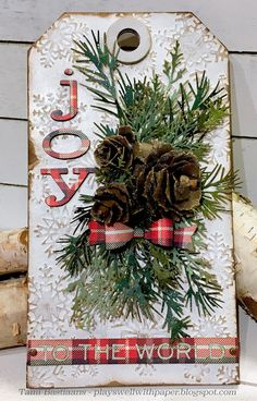 Plays Well With Paper: Christmas in June Pt. 3 - Joy to the World Christmas Cards To Make, Christmas Gift Tags, Christmas Paper, 1st Christmas, Christmas Signs, Christmas Projects, All Things Christmas, Handmade Christmas, Holiday Crafts