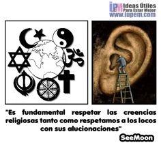 Es fundamental respetar las creencias religiosas...
