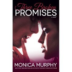 """Read """"Three Broken Promises A Novel"""" by Monica Murphy available from Rakuten Kobo. Breakout sensation Monica Murphy returns with a hot new contemporary romance—a heartfelt story of second chances, forgiv. Love Me Like, I Love Him, Fable 3, Book City, Broken Promises, One Week, So Little Time, Good People, Bestselling Author"""