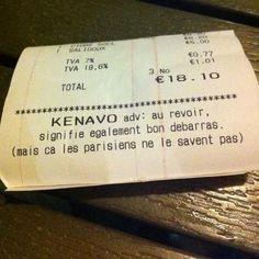 """Kenavo... """"Au revoir"""" en breton signifie également """"bon débarras"""", mais çà les parisiens ne le savent pas."""