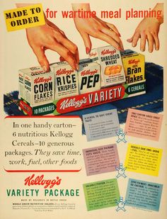 """Made To Order for wartime meal planning. In one handy carton- 6 nutritious Kellogg cereals- 10 generous packages. They save time, work, fuel, other foods."" - Kellogg's Variety Package ad [1943] : PropagandaPosters"
