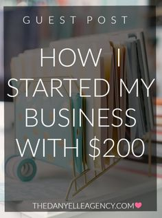 How I Started My Business with $200