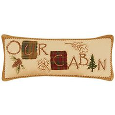 Our Cabin Quilted Pillow