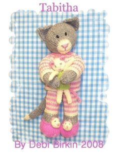 this is a knitting pattern not a finished toy    So cute and so sleepy....    Tabitha is ready for bed with her mousie      Tabitha is 11 inches tall and designed for DK or worsted weight yarn    This is an original Debi Birkin Design  © debi birkin designs www.debibirkin.co.uk 2001-2009    Sent by PDF for you to printout at home  I try to send within a few hours but may be on a different time zone to you so please be patient as Im in the UK      Our designs are copyright protected, we sell…