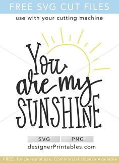 free svg cut file designs for cricut cutting machine you are my sunshine hand lettered quote popular svg cut file bujo bullet journal maker diy craft vinyl projects vinyl project inspiration cricut vinyl diy home decor Cricut Vinyl, Cricut Monogram, Cricut Svg Files Free, Free Svg Cut Files, Bujo, Sunshine Quotes, Create Shirts, Hand Lettering Quotes, Maker