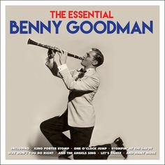 Benny Goodman - The Essential (Not Now Music) [Full Album]