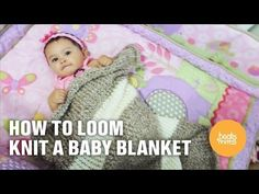 How to Loom Knit a Baby Blanket - http://www.knittingstory.eu/how-to-loom-knit-a-baby-blanket/
