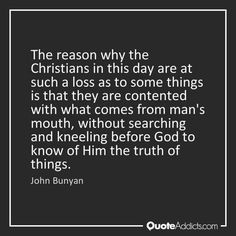 Past Quotes, Great Quotes, Inspirational Quotes, Cool Words, Wise Words, John Bunyan, Christian Quotes, Christian Faith, Christian Living