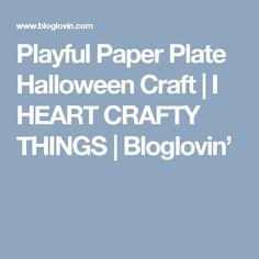Playful Paper Plate Halloween Craft | I HEART CRAFTY THINGS | Bloglovin'