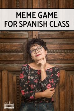 Meme Game for spanish (could have class vote on ppt slides too) Spanish Teaching Resources, Spanish Activities, Spanish Language Learning, Teaching Ideas, Class Activities, Teaching Strategies, Teaching Reading, High School Spanish, Spanish Teacher