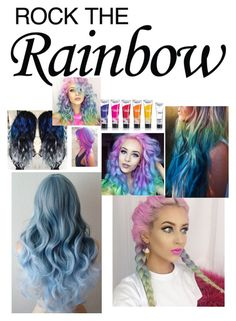 """""""Rainbow hair contest"""" by ariannaaschenbrenner ❤ liked on Polyvore featuring beauty and rainbowhair"""