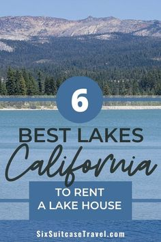 Looking for a lake house to rent in California? These six lakes will be a hit with your big family! Plan a vacation with plenty of outdoor activities for your kids, swimming, fishing, boating, hiking, and more! Enjoy family time together relaxing and playing by the lake. Lake House Rentals, Vacation Home Rentals, Lakes In California, California Vacation, Travel With Kids, Family Travel, Ski Europe, National Parks Usa, Big Family