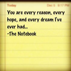 The Notebook quote Amor Quotes, Cute Quotes, Great Quotes, Words Quotes, Notebook Movie Quotes, Nicholas Sparks Books, Favorite Movie Quotes, Favorite Things, Live Love Life