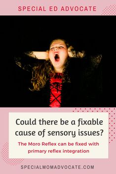 The Moro primitive reflex can be the underlying cause of sensory processing problems. The good news is there is a solution that is simple to do with your child, and you can do it at home. #mororeflex #primitivereflex #specialeducation #specialed #specialneeds #autism #apd #adhd #spd #dyslexia
