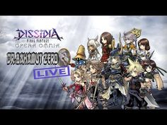 DISSIDIA FF OPERA OMNIA LIVE