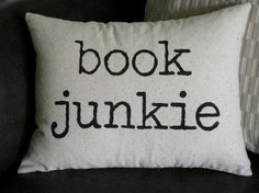 Book Junkie throw pillow and other bookish gifts I Love Books, Books To Read, My Books, Just In Case, Just For You, Thing 1, I Love Reading, Book Nooks, Reading Nooks