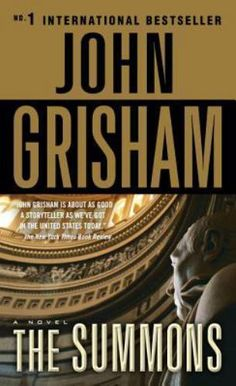 The Summons by John Grisham (2002, Paperback)
