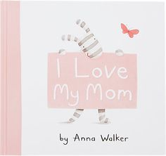 Simon & Schuster I Love My Mom -  - Barneys.com