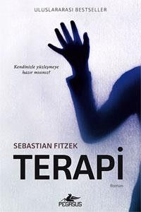 Terapi – Sebastian Fitzek E-Kitap İndir - Book lovers Best Books To Read, Books To Buy, Good Books, My Books, New People, The Secret Book, Psychology Books, How To Stay Motivated, Bibliophile