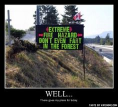 Funny pictures about Fire Hazard. Oh, and cool pics about Fire Hazard. Also, Fire Hazard photos. Funny Warning Signs, Funny Road Signs, Very Funny, The Funny, Super Funny, Freaking Hilarious, That's Hilarious, Crazy Funny, Meanwhile In Canada