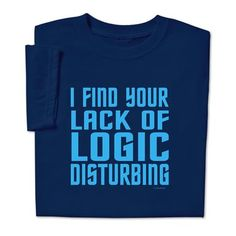 ComputerGear Funny Spock T Shirt Star Trek Lack Logic Disturbing Tee,