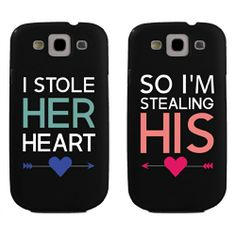 I Stole Her Heart, So I'm Stealing His Couples Matching Cell Phone Cases for iphone 4, iphone 5, iphone 5C, Galaxy S3, Galaxy S4, Galaxy S5 in Black by 365 in love