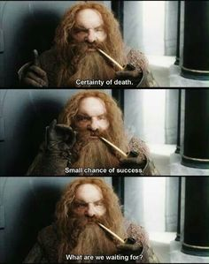 xD!!! Gimli!! THIS NEVER GETS OLD!! ROFL..... :D